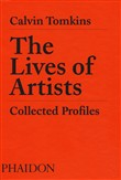 The lives of artists. Collected profiles