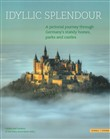 Idyllic splendour. A pictorial journey through Germany's stately homes, parks and castles. Ediz. illustrata