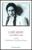 Café Savoy. Teatro yiddish in Europa
