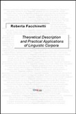 Theoretical description and practical applications of linguistic corpora