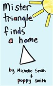 Mister Triangle Finds A Home