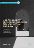 Marginal(ized) Prospects through Biblical Ritual and Law