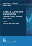 Il Public Engagement Universitario. Dimensioni, approcci manageriali e best practices