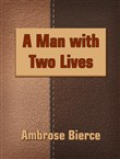 A Man with Two Lives