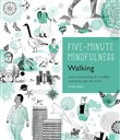 5-Minute Mindfulness: Walking
