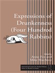 Expressions of Drunkenness (Four Hundred Rabbits)