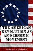 The American Revolution as an Economic Movement