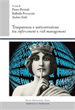 Trasparenza e anticorruzione tra enforcement e risk management