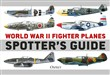 World War II Fighter Planes Spotter's Guide