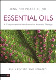 Essential Oils (Fully Revised and Updated 3rd Edition)