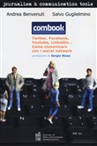 Combook. Youtube, twitter, facebook, linkedin & Co. Come comunicare con i social network