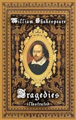 William Shakespeare - Tragedies ( Illustrated)