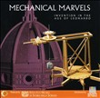 Mechanical marvels. Invention in the age of Leonardo. CD-ROM