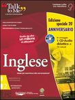 Talk to me 7.0. Inglese. Livello 2 (intermedio-avanzato). Ediz. anniversario. CD-ROM