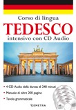 Corso di lingua. Tedesco intensivo. Con 4 CD-Audio