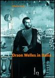 Welles in Italia