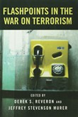 Flashpoints in the War on Terrorism
