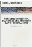 Consumer protection, standards and antitrust law in the EU and US. A comparative review