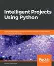 Intelligent Projects Using Python