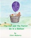 The Cat and the Parrot Go in a Balloon