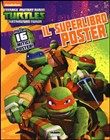 TMNT. Il superlibro poster