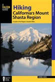 Hiking California's Mount Shasta Region
