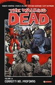 The walking dead. Vol. 31: Corrotti nel profondo