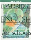 Cambridge english for schools 2 sb
