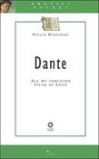 Dante - All my thoughts speak of love