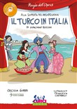 Il turco in Italia di Gioachino Rossini. Con CD-Audio