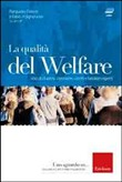 La qualità del welfare. (Libro + 2 DVD)