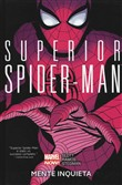 Mente inquieta. Superior Spider-Man Vol. 2