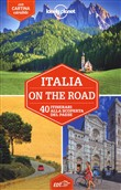 Italia on the road. 38 itinerari alla scoperta del paese. Con cartina