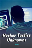 Hacker Tactics Unknowns