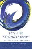 Zen and Psychotherapy: Partners in Liberation