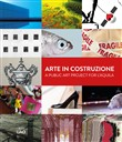 Arte in costruzione­A public art project for L'Aquila