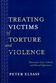 Treating Victims of Torture and Violence