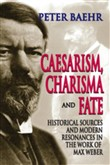 Caesarism, Charisma and Fate
