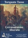 La Gerusalemme liberata. Audiolibro. CD Audio formato MP3. Ediz. integrale