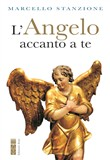 l'angelo accanto a te