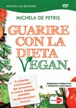 Guarire con la dieta vegan DVD