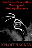 Kali Linux Penetration Testing and Web Applications