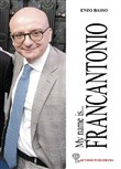 My name is Francantonio. Nuova ediz.