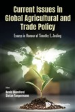 Current Issues in Global Agricultural and Trade Policy