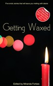 Getting Waxed