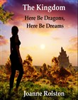 The Kingdom - Here Be Dragons, Here Be Dreams