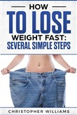 How to Lose Weight Fast: Several Simple Steps