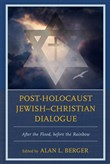 Post-Holocaust Jewish–Christian Dialogue