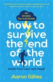 how to survive the end of...