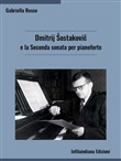 Dmitrij Sostakovic e la Seconda sonata per pianoforte
